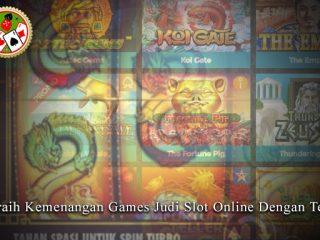 Judi Slot Online Dengan Tepat Meraih Kemenangan Games - Nupath